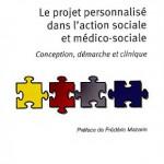 Le projet personnalisé dans l'action sociale et médico-sociale