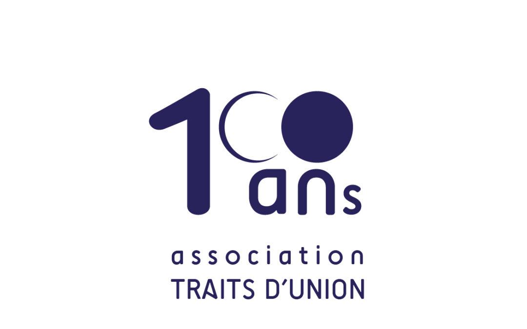 logotype les 100 ans de l'Association Traits d'Union